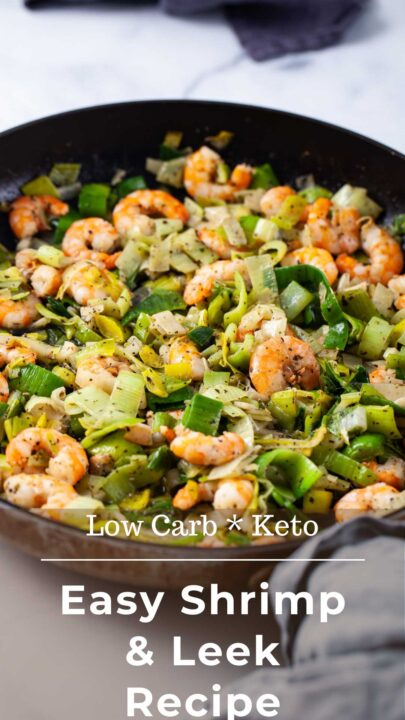 Low carb and Keto Easy Shrimp and Leek Recipe