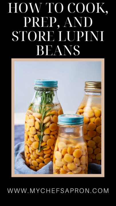 How to cook, prep, and store lupini beans.