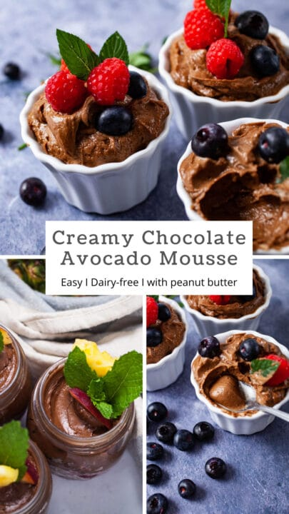 Creamy Chocolate Avocado Mousse Easy, Dairy-free, with peanut butter.