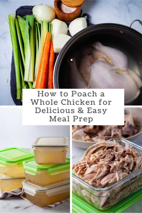 How to Poach a Whole Chicken for Delicious and Easy Meal Prep.