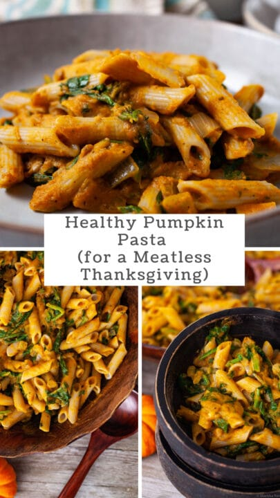 Healthy Pumpkin Pasta (for a Meatless Thanksgiving)